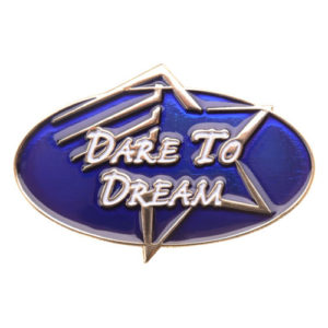 Dare to Dream Achievement Pin